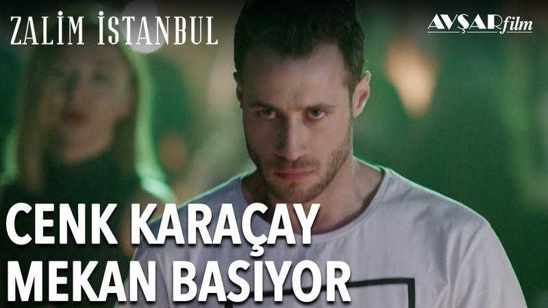 Cenk Karaçay Mekan Basıyor | Zalim İstanbul 3. Bölüm