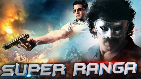 Super Ranga In Hindi Dubbed Torrent