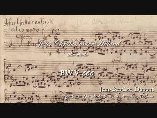 666 J. S. Bach - Jesus Christus, unser Heiland (Leipzig Chorals), BWV 666 - Jean Baptiste Dupont, organ