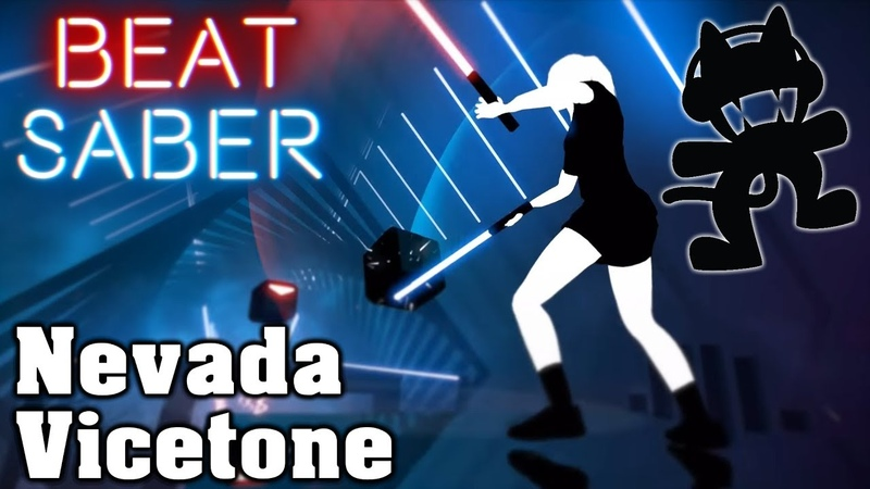 Beat Saber - Nevada - Vicetone [Monstercat] (custom song) | FC