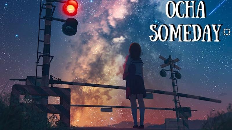 Ocha - someday ☼