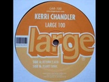 Kerri Chandler - Return 2 Acid