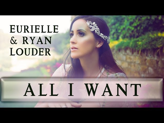 EURIELLE RYAN LOUDER - All I Want (Official Lyric Video)