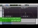 Mixing Kick And Bass In Hip Hop