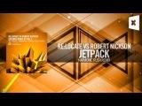 ReLocate vs. Robert Nickson - Jetpack (Harmonic Rush Remix) Amsterdam Trance Records