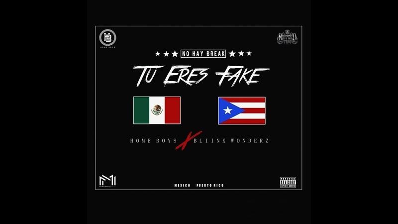 Homeboys - Tu Eres Fake (No Hay Break) ✘ Bliinx Wonderz