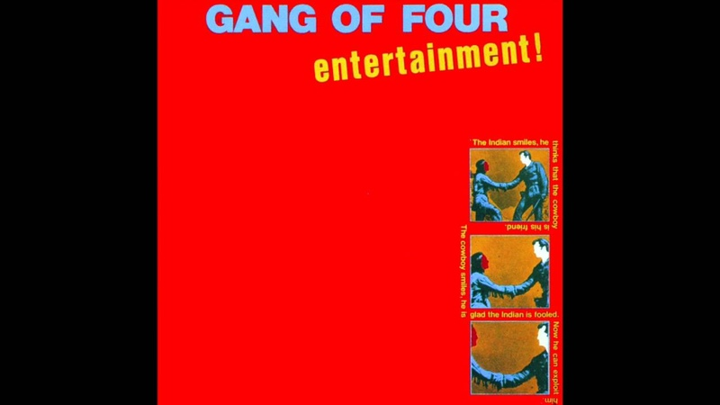 Gang of Four Natural's Not In It