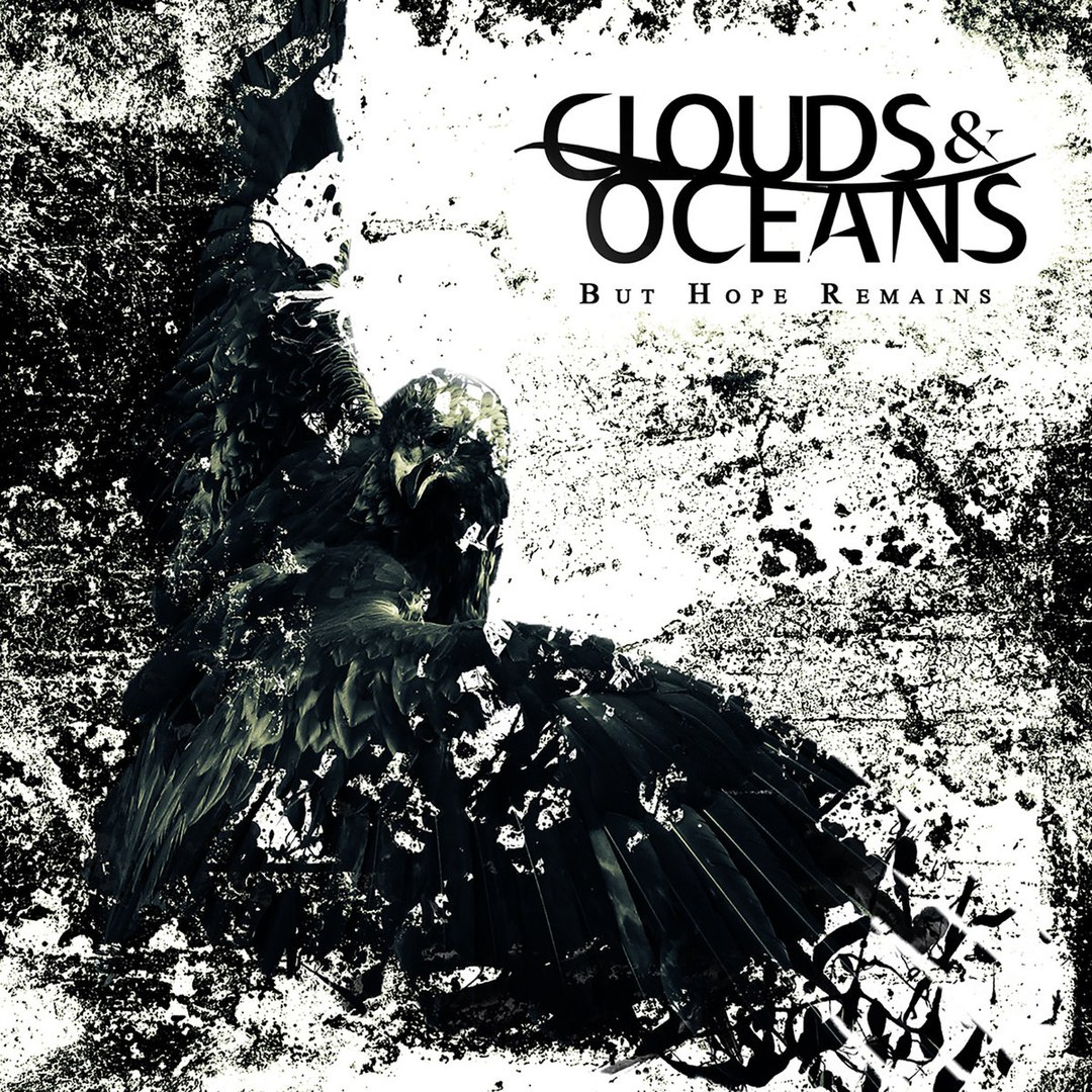 Clouds & Oceans - But Hope Remains (2015)