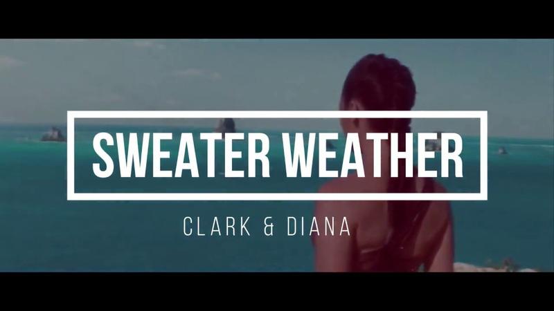 Sweater Weather || Diana Clark