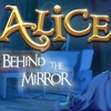 Alice 2: Behind the Mirror Game