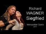 Richard Wagner - Siegfried Рихард Вагнер - Зигфрид 2011 (русские субтитры)