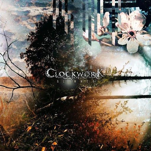 Clockwork альбом Glimmer (Demo)