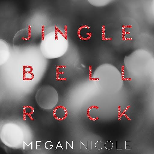 Megan Nicole альбом Jingle Bell Rock