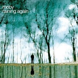 Moby альбом Raining Again