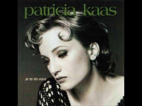 Patricia Kaas - Yavait tant detoiles