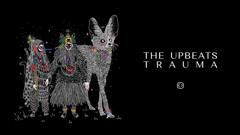 The Upbeats - Trauma