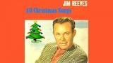 Jim Reeves - All Christmas Songs - Vintage Music Songs