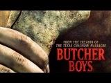 Мясники / Обвальщики / Butcher Boys (2012)