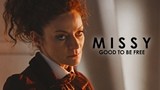 Missy So Good To Be Free
