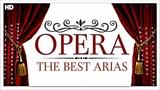 3 Hours OPERA Music The Best Arias Ever Aida Lakme Carmen Madama Butterfly Turandot