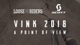 Loose Riders   VINK 2018 - A POINT OF VIEW