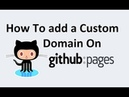 How To add a Custom Domain On Github Pages