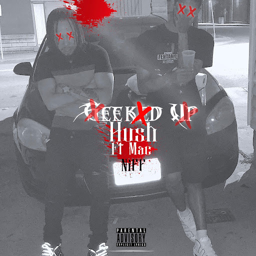 Hush альбом Geeked Up (feat. Mac Niff)