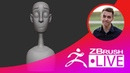 ZBrush 2018 Stylized Character Sculpting with Ben De Angelis Follygon ZBrushLIVE