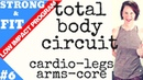 LOW IMPACT WORKOUT   CARDIO-LEG-ARM-CORE TOTAL BODY CIRCUIT  STRONG FIT SERIES   ANGIEFITNESSTV