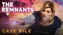 The Remnants | Case File | Doctor Who: Series 11