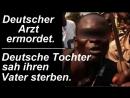 Deutsche Tochter rief Papa Papa Sieht schwarzen Mann ihren Vater erstechen