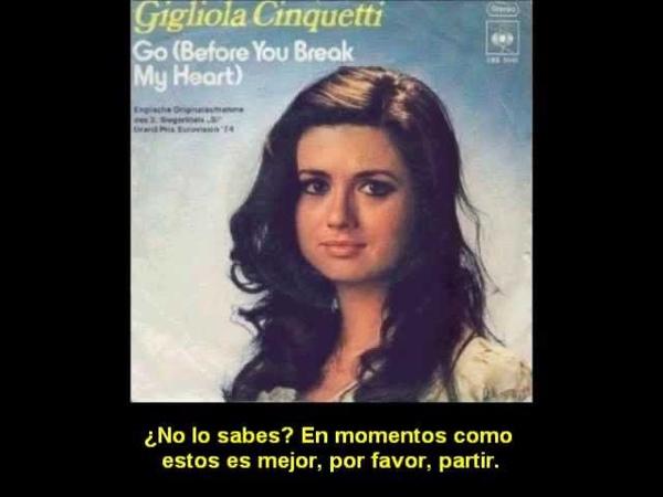 Gigliola Cinquetti - Go [Before You Break My Heart] (Subtitulada)
