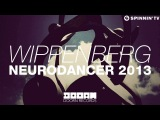 Wippenberg - Neurodancer 2013 (Available December 2)
