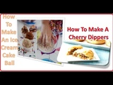 DIY FOODS How To Make An Ice Cream Cake Ball How To Make A Cheesy Dippers Oreo Cake Pops Recipe