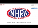 NHRA Drag Racing Championship, Этап 14 - Dodge Mile-High NHRA Nationals, 22.07.2018 545TV, A21 Network