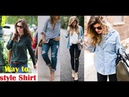 Stylish Ways To Wear Your Shirt The best shirt to wear with jeans for womens