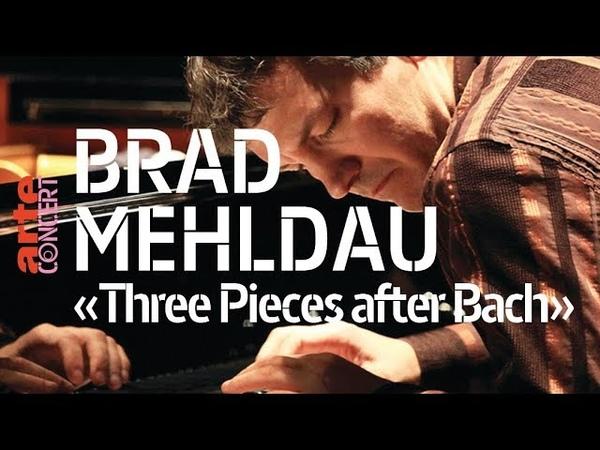 Brad Mehldau Three Pieces after Bach à la Philharmonie de Paris – ARTE Concert