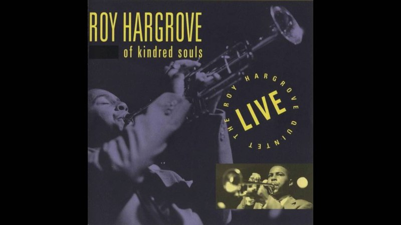 Roy Hargrove - Love's Lament (Rodney Whitaker)
