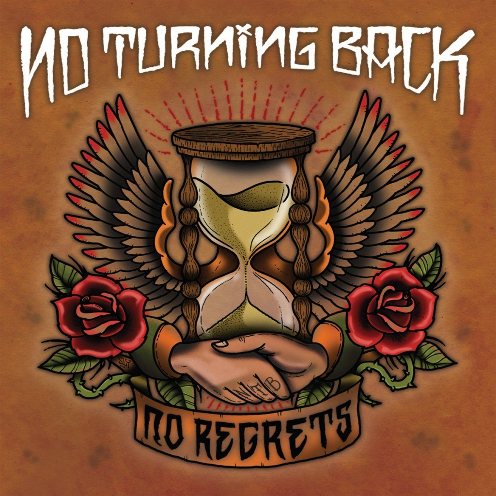 No Turning Back - No Regrets (2012)