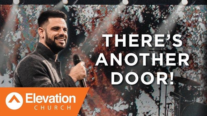 There's Another Door! | Savage Jesus | Pastor Steven Furtick