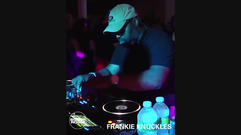 Frankie Knuckles | Boiler Room New York