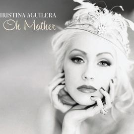 Christina Aguilera альбом Oh Mother