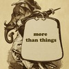 More than things