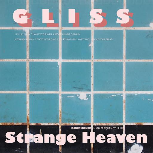 Gliss альбом Strange Heaven (Remastered)