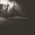 Caspian альбом Hymn for the Greatest Generation
