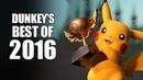 Dunkey\'s Best of 2016
