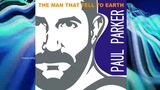 Paul Parker-The Man That Fell To Earth Marc Eliow