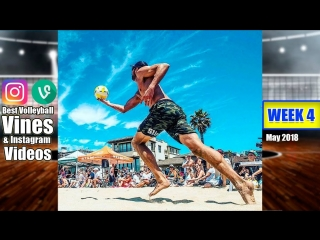 Best Volleyball Vines of May 2018. WEEK 4.