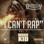Waka Flocka Flame альбом I Can't Rap