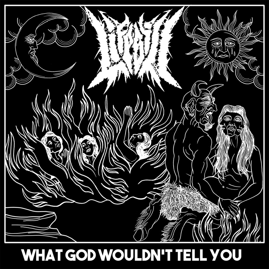 Life's Ill - What God Wouldn't Tell You [EP] (2019)